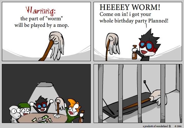 birthday: Worm