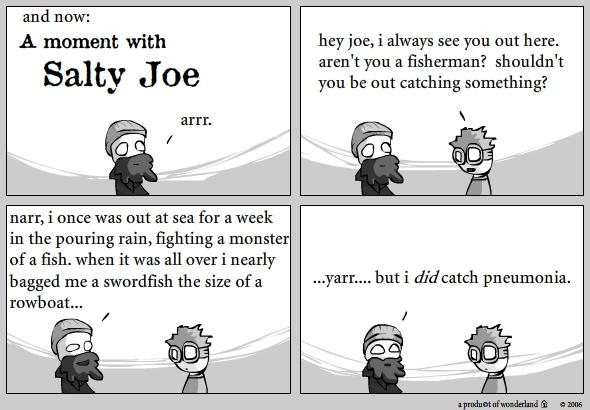Salty Joe: Catch