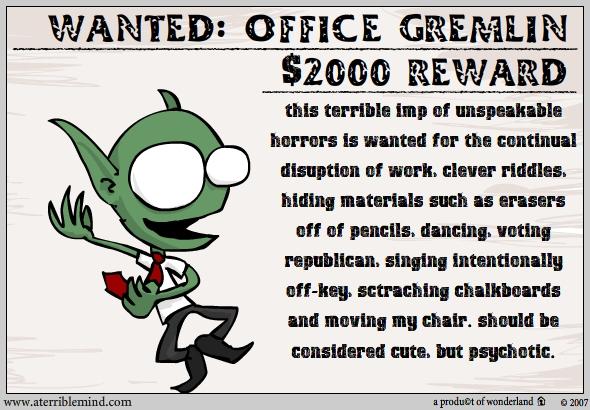 office gremlin