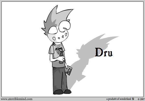 Character : Dru