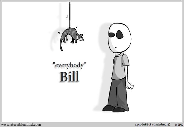 Character :Bill