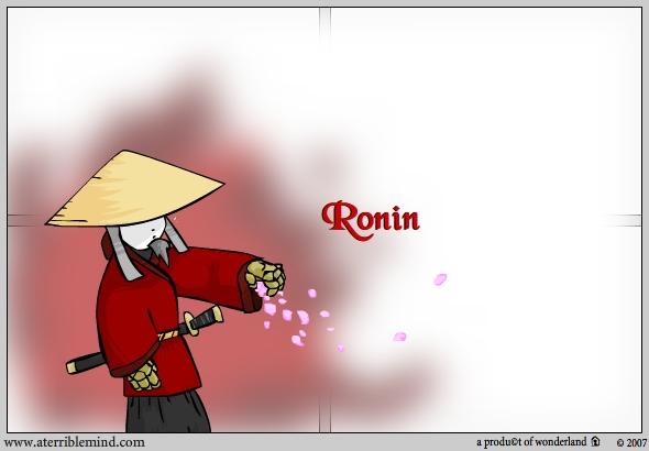 Character : Ronin