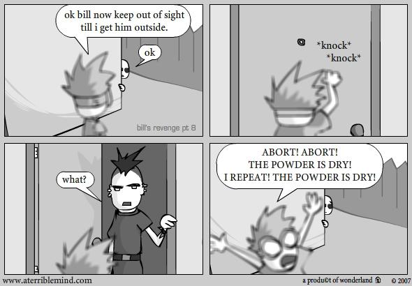 Bill's Revenge pt.8