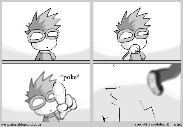 *Poke*